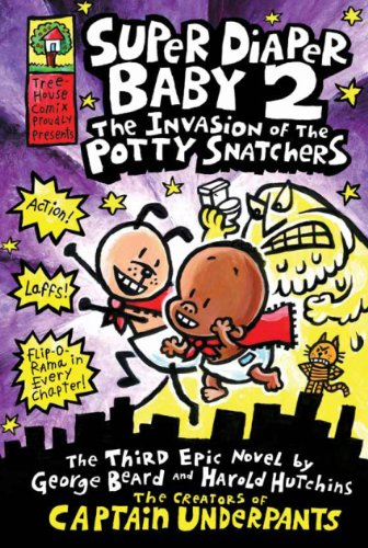 9781407130095: The Invasion of the Potty Snatchers (Super Diaper Baby)