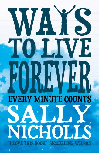9781407130507: Ways to Live Forever