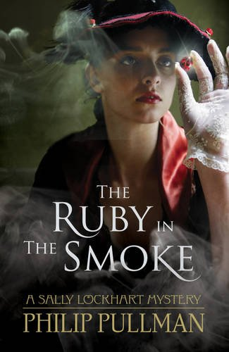 9781407130545: The Ruby in the Smoke (A Sally Lockhart Mystery)