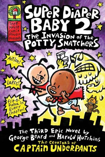 9781407130910: Super Diaper Baby 2 The Invasion of the Potty Snatchers (Captain Underpants)