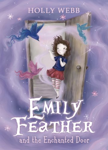 9781407130927: Emily Feather and the Enchanted Door