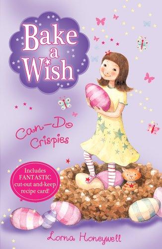 Can-Do Crispies (Bake a Wish): Honeywell, Lorna