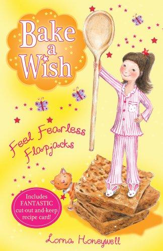 Feel Fearless Flapjacks (Bake a Wish): Honeywell, Lorna