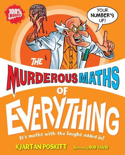 The Murderous Maths of Everything: Kjartan Poskitt