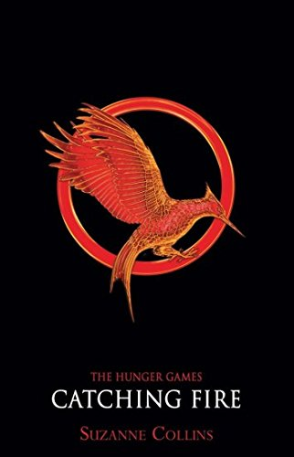 Catching Fire (Hunger Games Trilogy): Collins, Suzanne