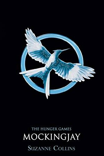 9781407132105: THE HUNGER GAMES MOCKINGJAY, SUZANNE COLLINS [Paperback] [Jan 01, 2017] SCHOLASTIC