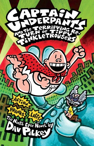9781407132747: Captain Underpants and the Terrifying Return of Tippy Tinkletrousers
