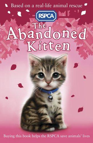 9781407133249: The Abandoned Kitten (RSPCA)