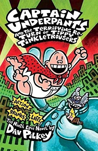9781407133300: Captain Underpants and the Terrifying Return of Tippy Tinkletrousers