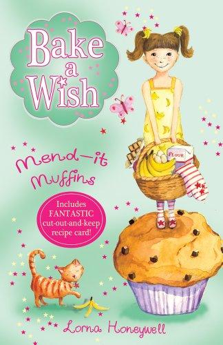 Mend-it Muffins (Bake a Wish): Honeywell, Lorna