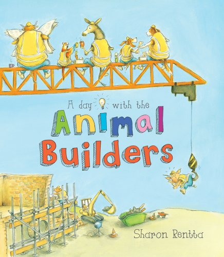 9781407134888: A Day with the Animal Builders