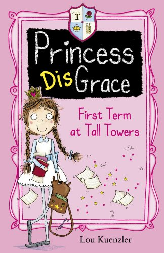 9781407136288: First Term at Tall Towers (Princess Disgrace)