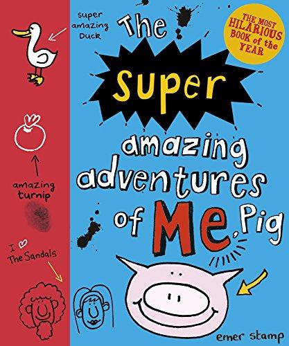 9781407136387: The Super Amazing Adventures of Me, Pig