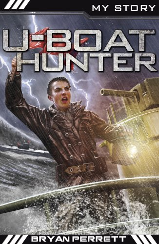U-Boat Hunter (My Story) (1407136747) by Perrett, Bryan