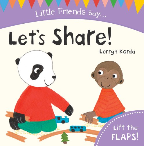 Let's Share! (Little Friends Say): Lerryn Korda