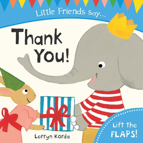 9781407136899: Thank You! (Little Friends Say)