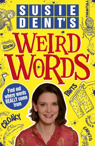 9781407137025: Susie Dent's Weird Words