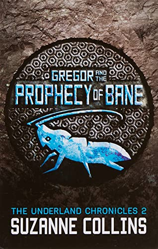 9781407137049: Gregor and the Prophecy of Bane (The Underland Chronicles)