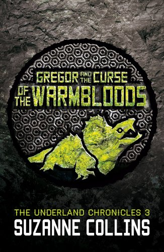 9781407137056: Gregor and the Curse of the Warmbloods (The Underland Chronicles)