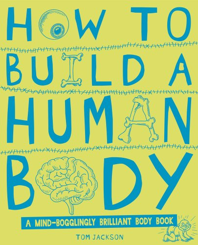 9781407137377: How to Build a Human Body