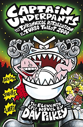 9781407138282: Captain Underpants and the Tyrannical Retaliation of the Turbo Toilet 2000