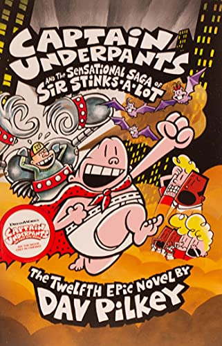9781407138312: Captain Underpants 12 and the Sensational Saga of Sir Stinks-a-Lot