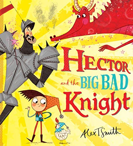 9781407138480: Hector and the Big Bad Knight
