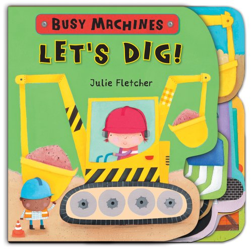 9781407138657: Let's Dig! (Busy machines)
