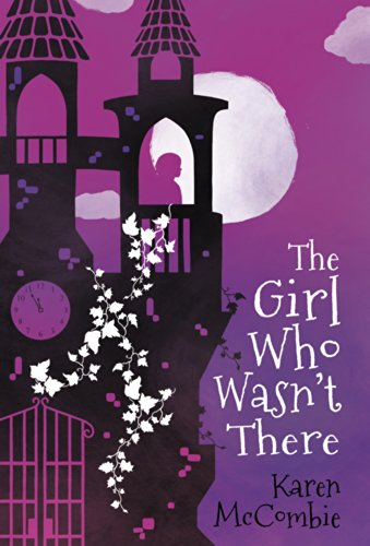 9781407138909: The Girl Who Wasn't There