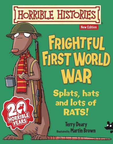 9781407138916: Frightful First World War (Horrible Histories)