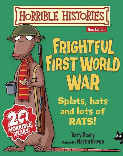 9781407138916: Frightful First World War