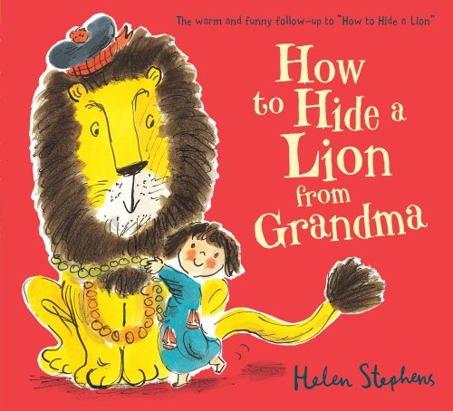 9781407139043: How to Hide a Lion from Grandma
