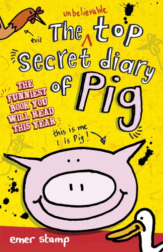 9781407139197: The Unbelievable Top Secret Diary of Pig