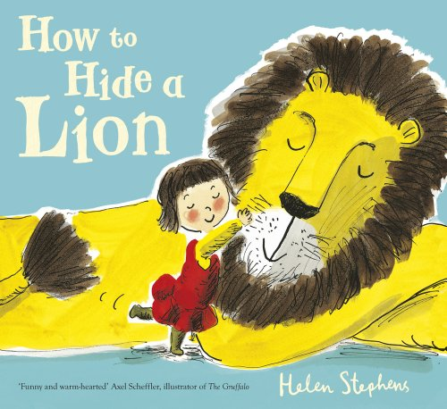 9781407139630: How to Hide a Lion