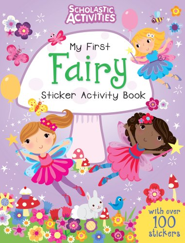 9781407139883: My First Fairy Sticker Activity Book (Scholastic Activities)