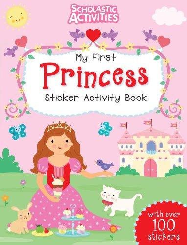 9781407139913: My First Princess Sticker Activity Book (Scholastic Activities)