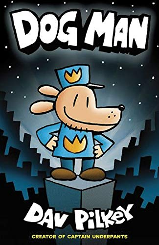 9781407140391: Dog Man: From the Creator of Captain Underpants (Dog Man #1)