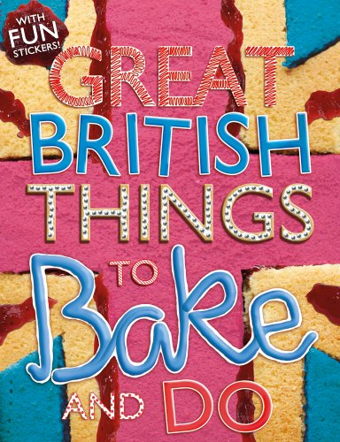 Things to Bake and Do (Great British): Morgan, Sally