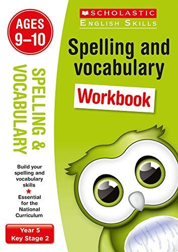 Spelling and Vocabulary Workbook (Year 5) (Scholastic English Skills): Sarah Ellen Burt