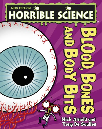 9781407142609: Blood, Bones and Body Bits (Horrible Science)
