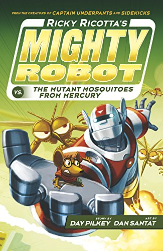 9781407143347: Ricky Ricotta's Mighty Robot vs The Mutant Mosquitoes from Mercury