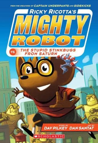 9781407143385: Ricky Ricotta's Mighty Robot vs the Stupid Stinkbugs from Saturn