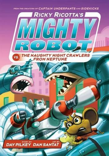 9781407143408: Ricky Ricotta's Mighty Robot vs the Naughty Night-Crawlers from Neptune