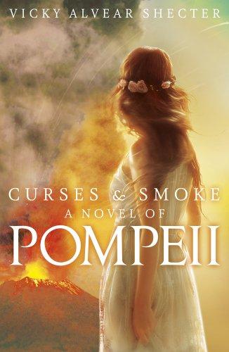 9781407146621: Curses and Smoke: a Novel of Pompeii