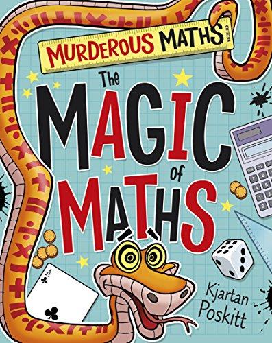 9781407147208: The Magic of Maths (Murderous Maths)