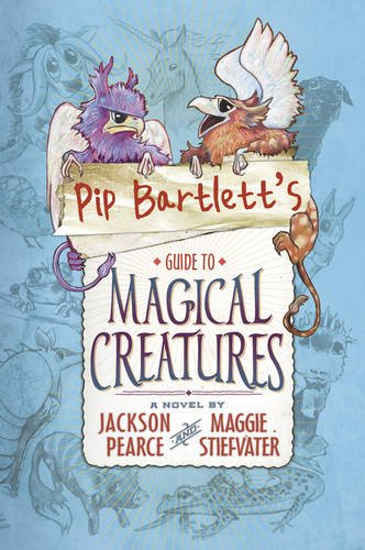 9781407148632: Pip Bartlett's Guide to Magical Creatures