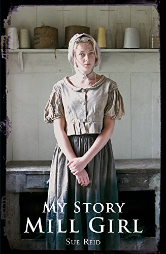 9781407152530: Mill Girl (My Story)