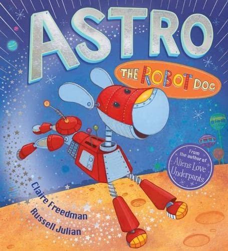 9781407152677: Astro the Robot Dog