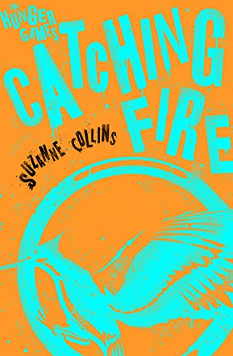 Catching Fire (Hunger Games Trilogy): Suzanne Collins
