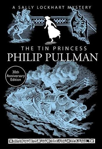 9781407154220: The Tin Princess (A Sally Lockhart Mystery)